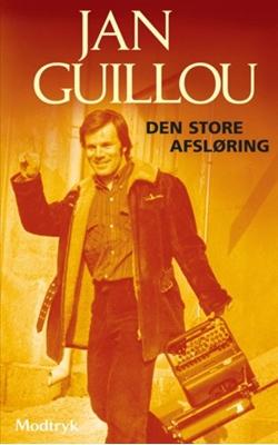 Den store afsløring Jan Guillou 9788773949160