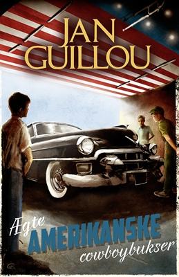 Ægte amerikanske cowboybukser Jan Guillou 9788771467437