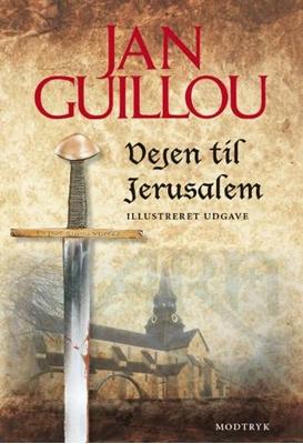 Vejen til Jerusalem Jan Guillou 9788770531047