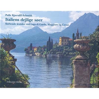 Italiens dejlige søer Palle Kjærulff-Schmidt 9788799270194