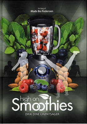 High on Smoothies Mads Bo Pedersen 9788799266722