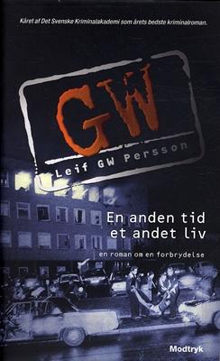 En anden tid, et andet liv Leif GW Persson 9788770536073