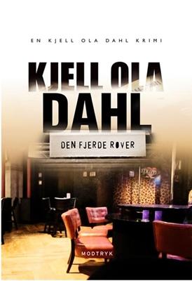 Den fjerde røver Kjell Ola Dahl 9788770535649