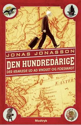 Den hundredårige der kravlede ud ad vinduet og forsvandt Jonas Jonasson 9788770538466