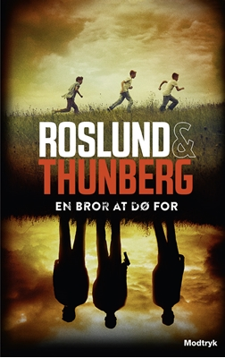 En bror at dø for Stefan Thunberg, Anders Roslund 9788771467291