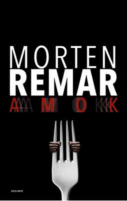 AMOK Morten Remar 9788793434233