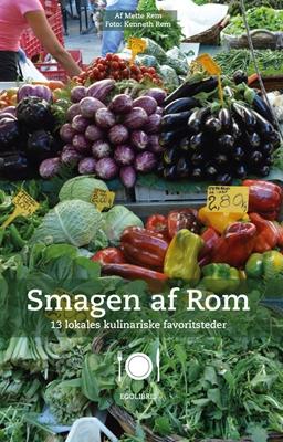 Smagen af Rom Mette Rem 9788793434165