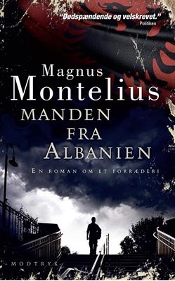 Manden fra Albanien Magnus Montelius 9788771461701
