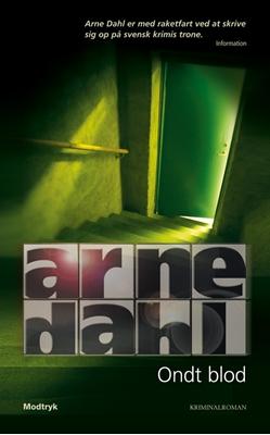 Ondt blod Arne Dahl 9788770535670