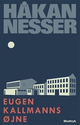 Eugen Kallmanns øjne Håkan Nesser 9788771467154