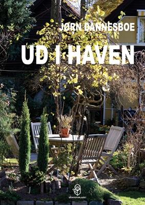 Ud i haven Jørn Dannesboe 9788793525221