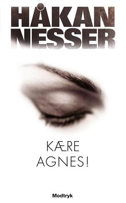 Kære Agnes! Håkan Nesser 9788770537605