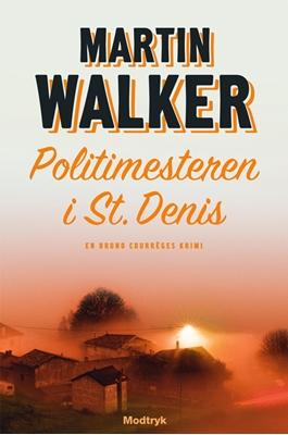 Politimesteren i St. Denis Martin Walker 9788770533850