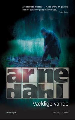Vældige vande Arne Dahl 9788770535724