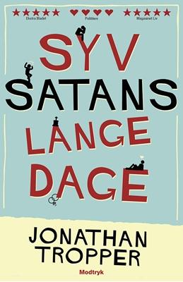 Syv satans lange dage Jonathan Tropper 9788771462890