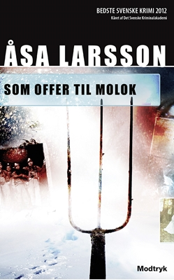 Som offer til Molok Åsa Larsson 9788770535557