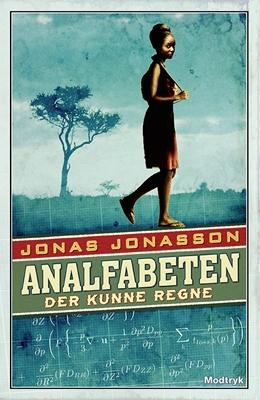 Analfabeten der kunne regne Jonas Jonasson 9788771463897