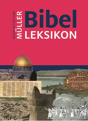 Bibelleksikon Mogens, Lisbet Kjær Müller 9788775237517
