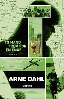 To mand frem for en enke Arne Dahl 9788771461763