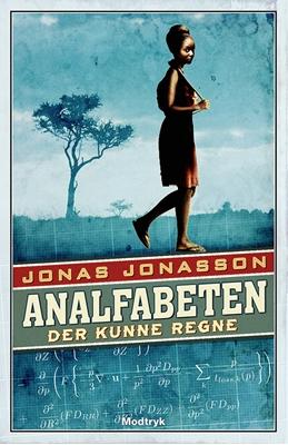 Analfabeten der kunne regne af Jonas Jonasson | 179 kr