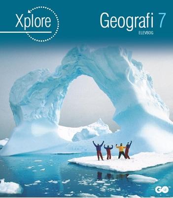 Xplore Geografi 7 Elevbog Poul Kristensen 9788777026041