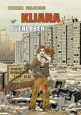 Kijara 1: Overløber Tatiana Goldberg 9788799963119