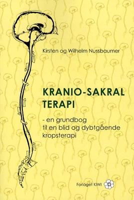Kranio-sakral terapi Kirsten, Wilhelm Nussbaumer 9788798649977