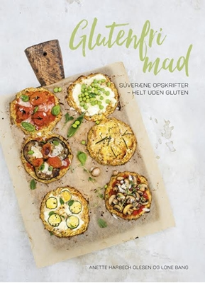 Glutenfri mad Lone Bang, Anette Harbech Olesen 9788799844449