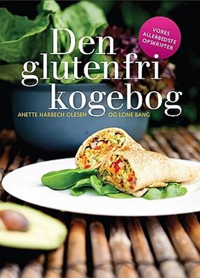 Den glutenfri kogebog Lone Bang, Anette Harbech Olesen 9788799508938
