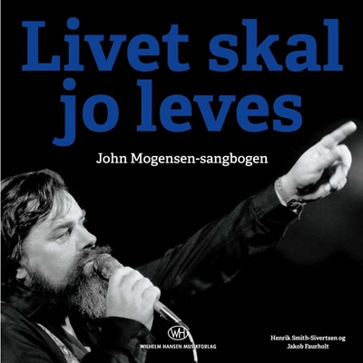 Livet skal jo leves Jakob Faurholt, Henrik Smith-Sivertsen 9788759840689