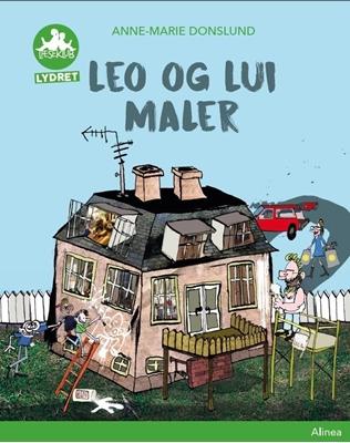 Leo og Lui maler, Grøn Læseklub Anne-Marie Donslund 9788723525758