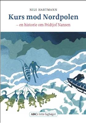 Kurs mod Nordpolen Nils Hartmann 9788779161214