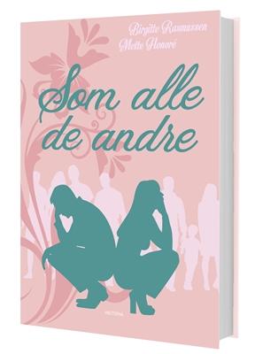 Som alle de andre Mette Honoré, Birgitte Rasmussen 9788793528932