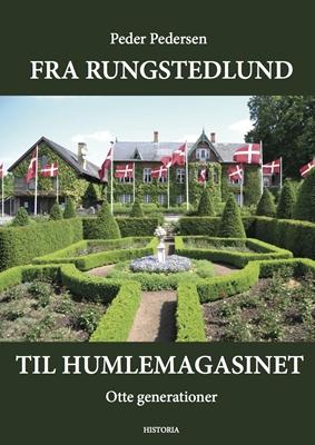 Fra Rungstedlund til humlemagasinet Peder Pedersen 9788793321205