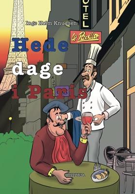 Hede dage i Paris Inge Holm Knudsen 9788793321700
