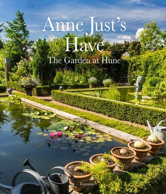 Anne Justs have – The Garden at Hune Div. forfattere 9788799295821