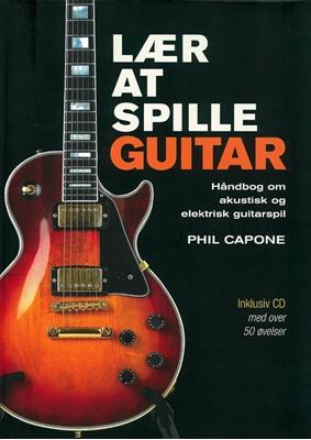 Lær at spille guitar Phil Capone 9788771420029