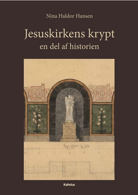 Jesuskirkens krypt Nina Haldor Hansen 9788771530797