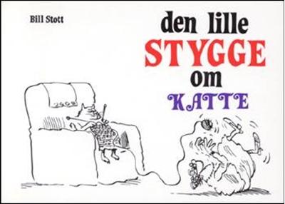 Den lille stygge om katte Bill Stott 9788789190136