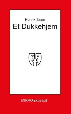 Et dukkehjem Henrik Ibsen 9788770462082