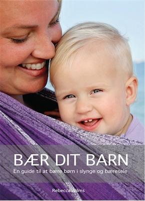 Bær dit barn Rebecca Wilms 9788799806065