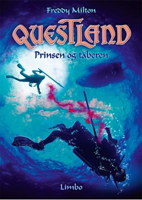 Questland - Prinsen og taberen Freddy Milton 9788792847126