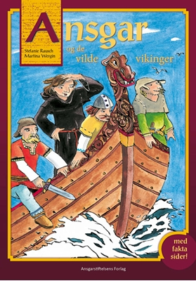 Ansgar og de vilde vikinger Stefanie Rausch, Martina Wergin 9788791338663