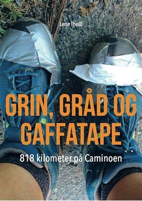 Grin, gråd og gaffatape Lene Theill 9788799573813