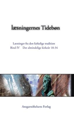 Læsningernes Tidebøn. Bind IV. Den almindelige del af kirkeåret, 2. del  9788791338205