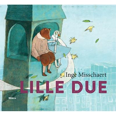 Lille Due Inge Misschaert 9788770462006
