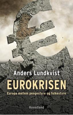 Eurokrisen Anders Lundkvist 9788770703949