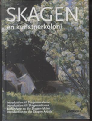 Skagen - en kunstnerkoloni Lena Lamberth 9788778683519