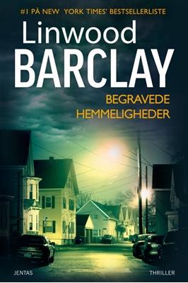 Begravede hemmeligheder Linwood Barclay 9788776778804