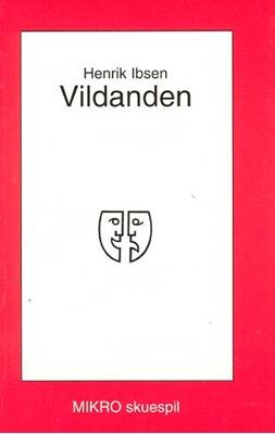 Vildanden Henrik Ibsen 9788770461429